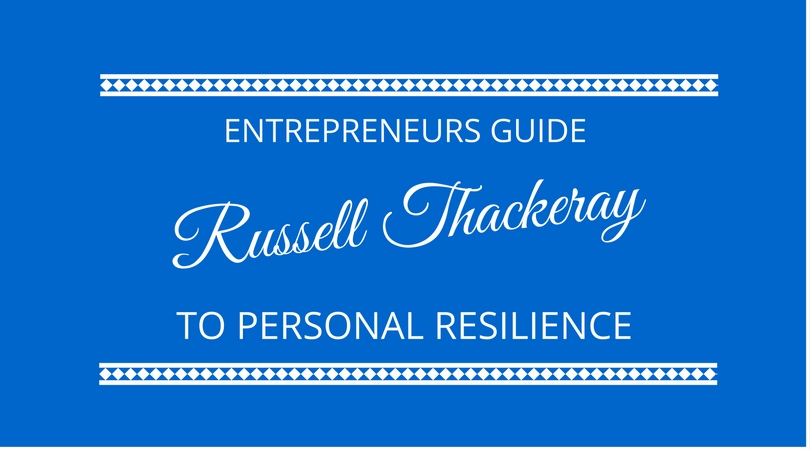 #53 Personal Resilience with Russell Thackeray