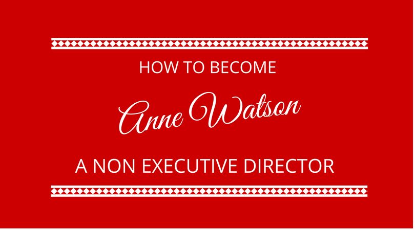 #86 Becoming a Non Executive Director with Anne Watson