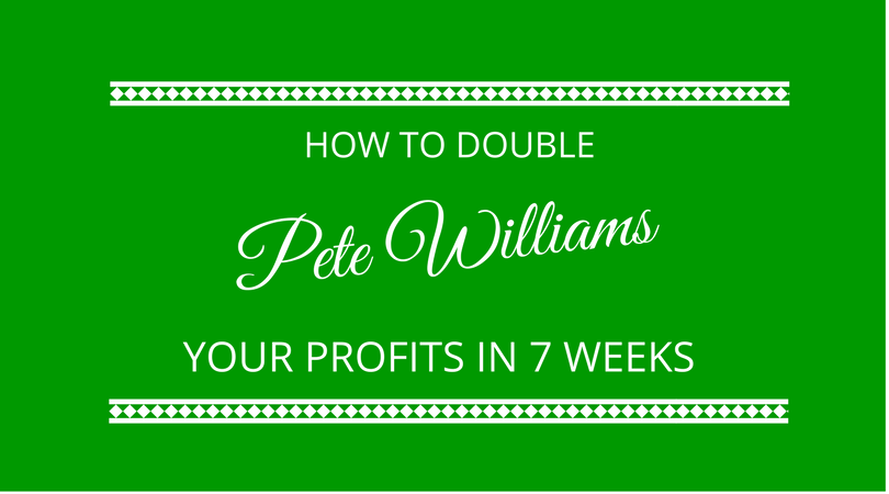#110 Pete Williams – The 7 Levers to Double Your Business Profits in 7 Weeks