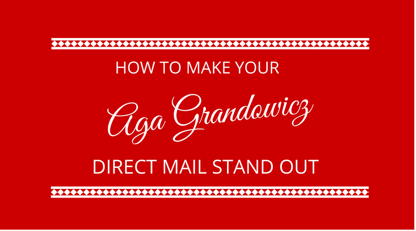 #121 Aga Grandowicz – How to Make Your Direct Mail Stand Out