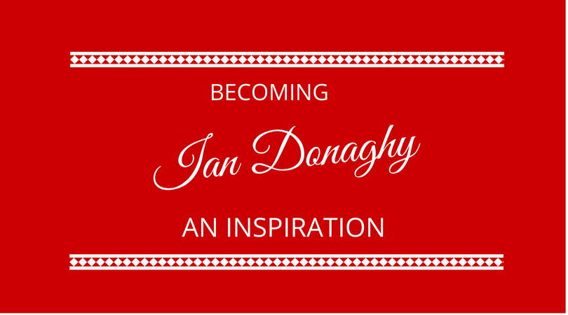 #129 Ian Donaghy – Becoming an Inspiration