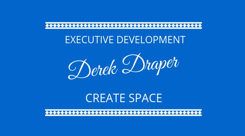 #156 – Derek Draper – Executive Development