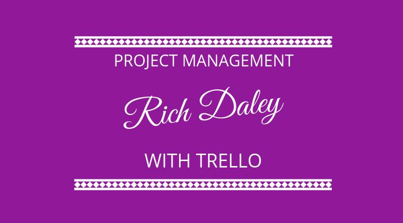 #159 Rich Daley – Trello