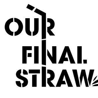 Our Final Straw, Young Enterprise, The Next 100 Days Podcast