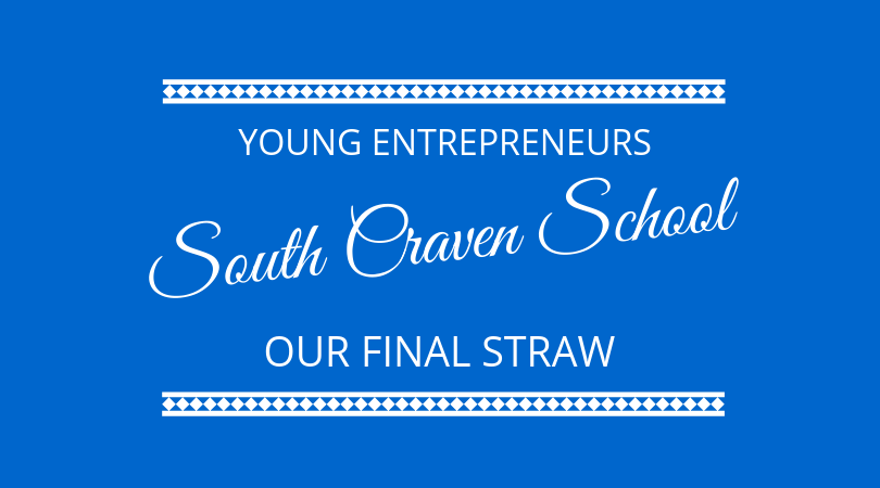 #172 Our Final Straw – Young Enterprise at South Craven School