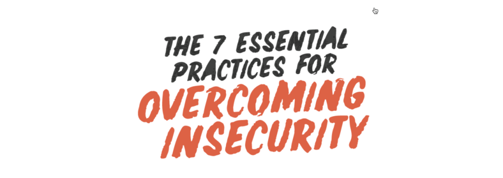 Jaemin Frazer, The 7 Essential Practices, The Next 100 Days Podcast, Insecurity