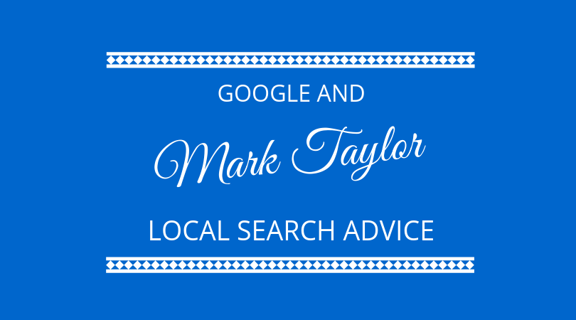 #190 – Mark Taylor – Local Search Advice