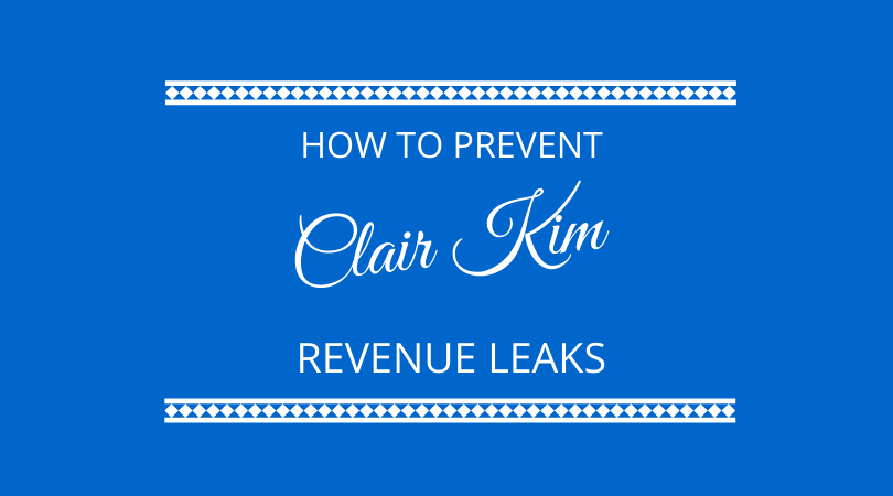 How to prevent revenue leaks with Clair Kim on The Next 100 Days Podcast
