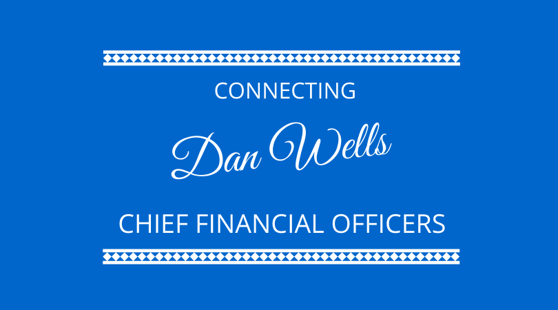Dan Wells discusses connecting chief financial officers CFOs on The Next 100 Days Podcast with Kevin Appleby and Graham Arrowsmith