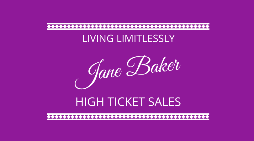 High Ticket Selling with Jane Baker on The Next 100 Days Podcast
