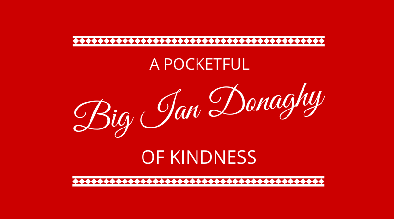 A pocketful of kindness with Big Ian Donaghy on The Next 100 Days Podcast with Graham Arrowsmith and Kevin Appleby