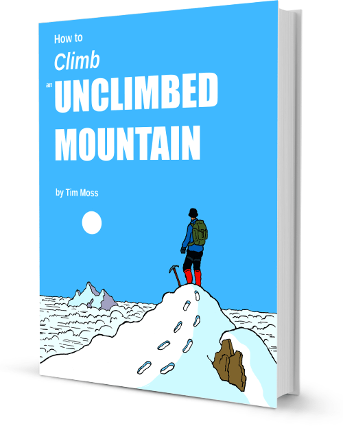 How To Climb An Unclimbed Mountain