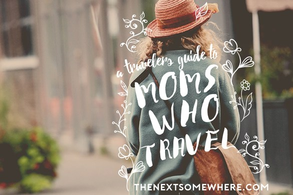 Moms Who Travel