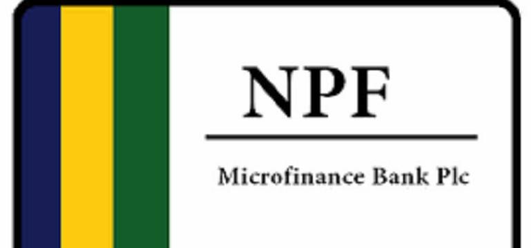 NPF Microfinance Bank Plc Job Recruitment 2021