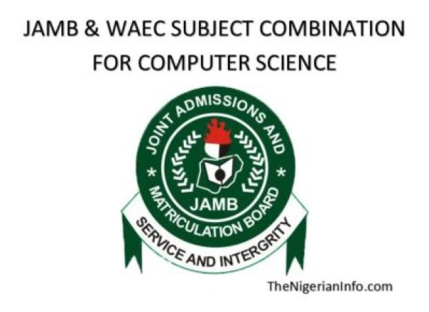 Jamb WAEC subject combination for computer science