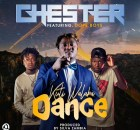 Chester Ft. Dope Boys – Kuti Walaba Dance mp3