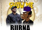 Burna Ft. Mujomba – Value Show Me MP3 Download
