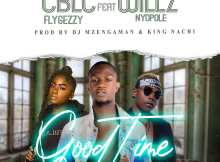 CBLC FlyGeezy Ft. Willz – Good Time MP3 Download