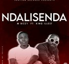 M Bizzy Ft. King Illest & DH – Ndalisenda
