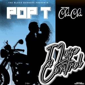 Pop T Ft. Chichi – Lose Control MP3 Download