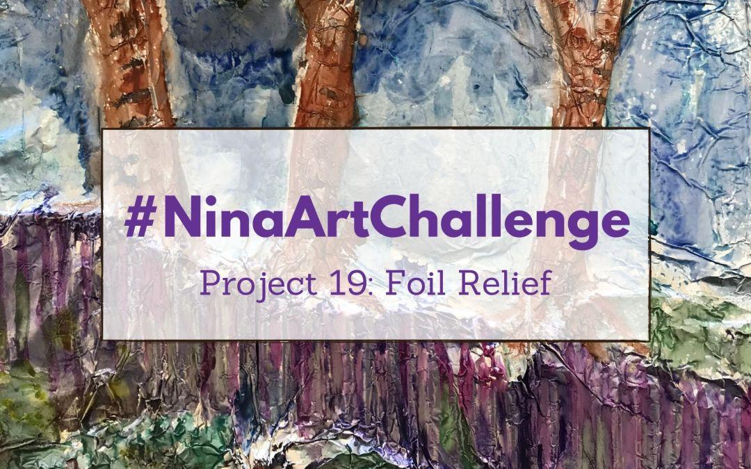 Project 19 – Foil Relief