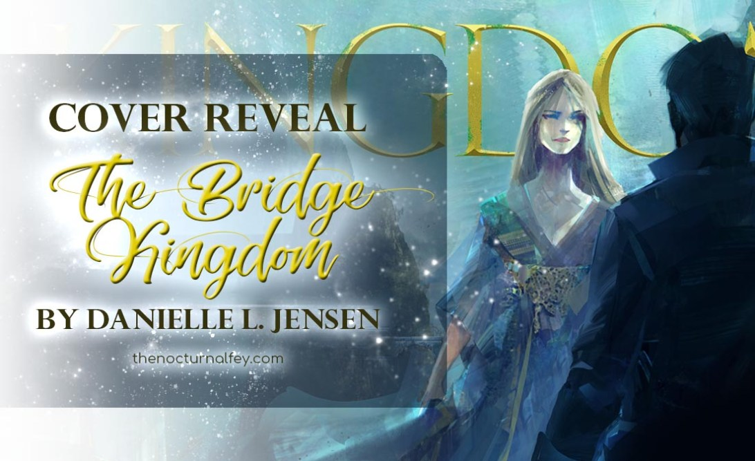 bridge kingdom danielle l jensen