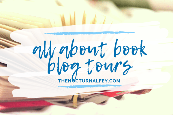 [UPDATED!] All About Book Blog Tours: Upcoming PH-based and Filipino-organized Blog Tours in 2019 + International eBook Blog Tour Sites