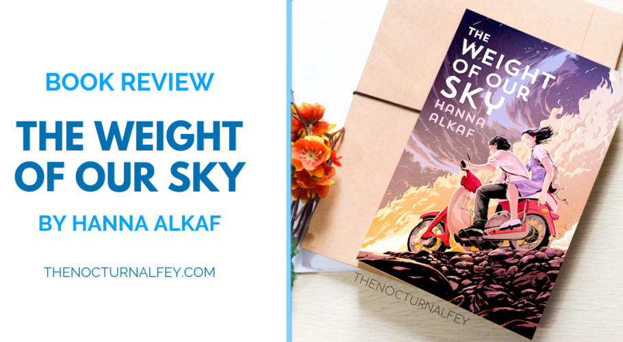 the weight of our sky by hanna alkaf book review