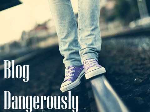 3 Blogging Taboos You Should Break Right Now (and start blogging dangerously).