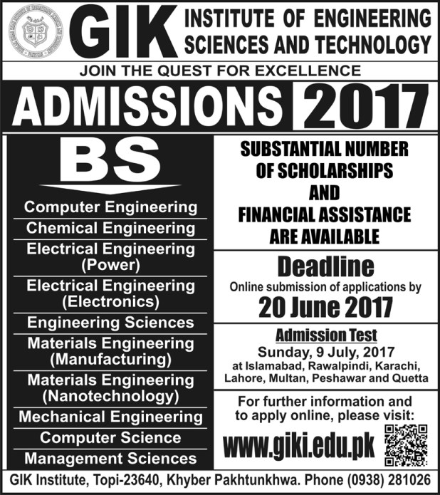 GIK Admission 2017 in Engineering Programs Test Date Last Date Application Form For Electrical Mechanical Chemical and Computer Engineering