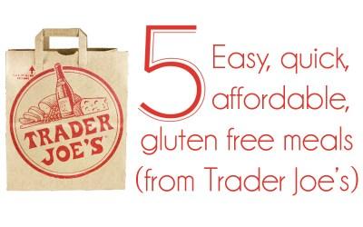 Episode #021: Five Easy Healthy Trader Joe's Meal Ideas