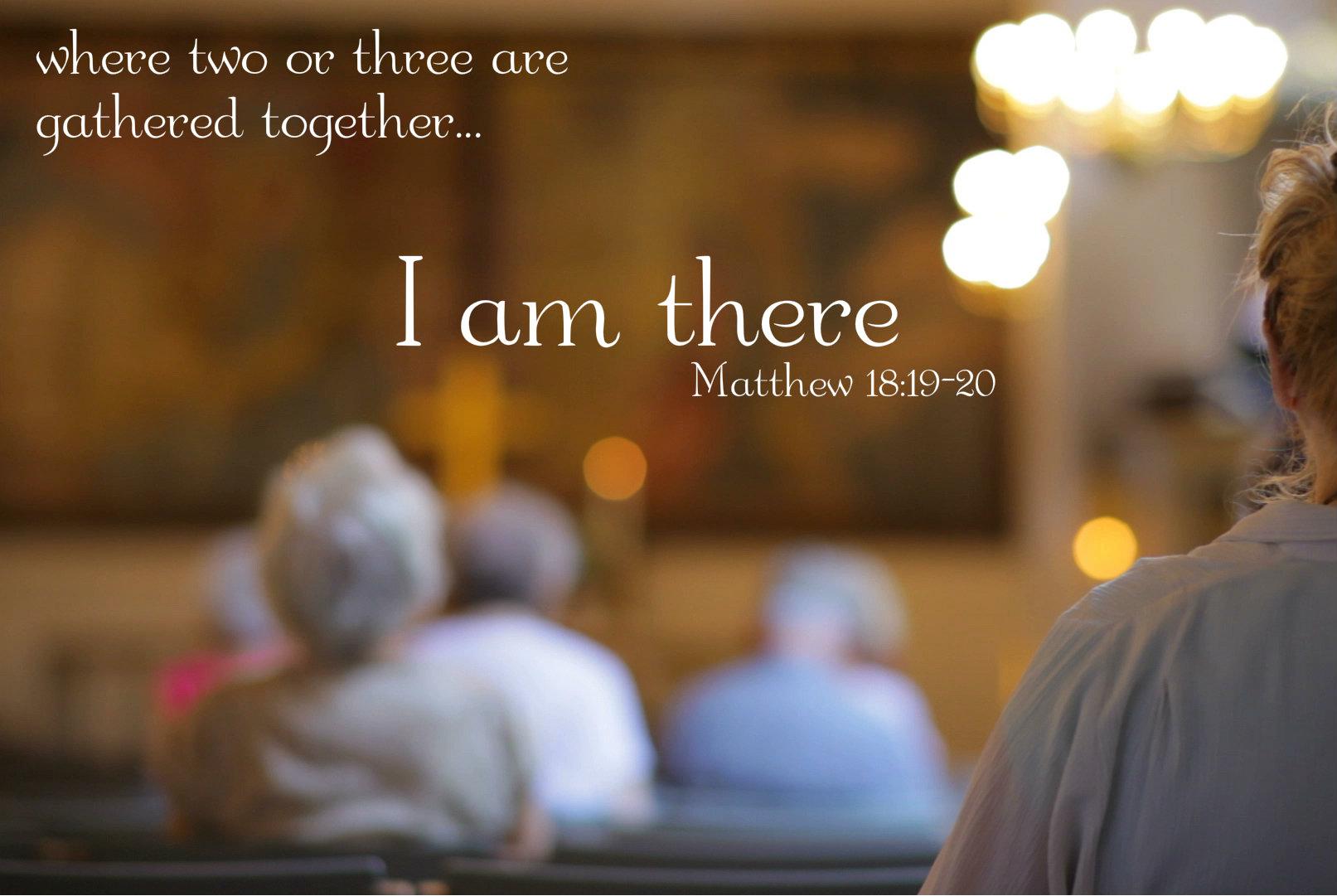 Matthew 18 19 20 Again I Say To You