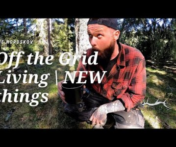 Off the Grid Living | NEW things
