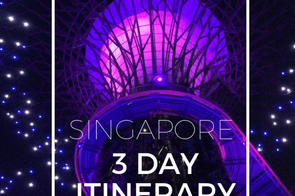 The ultimate Singapore 3 day itinerary