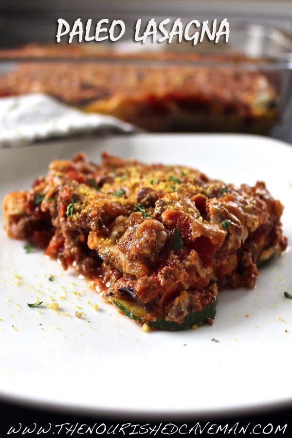 The World's Best Ever Magical Paleo Lasagna – Guest Post From: Predominantly Paleo | | The ...