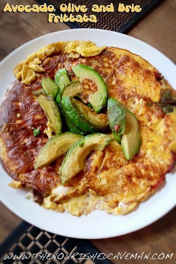 Keto Breakfast Frittata With Black Olives And Fried Avocado The Nourished Caveman