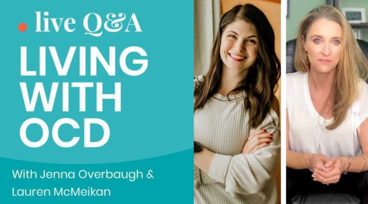 Ask an OCD Therapist: Live OCD Q&A with Jenna Overbaugh and Lauren McMeikan