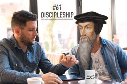 #61 Evangelicals and Discipleship Models