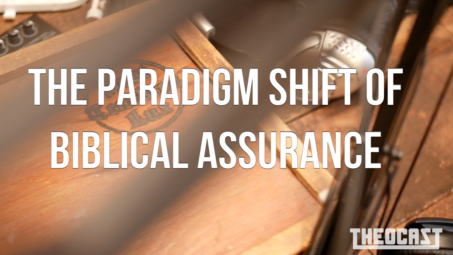 The Paradigm Shift of Biblical Assurance