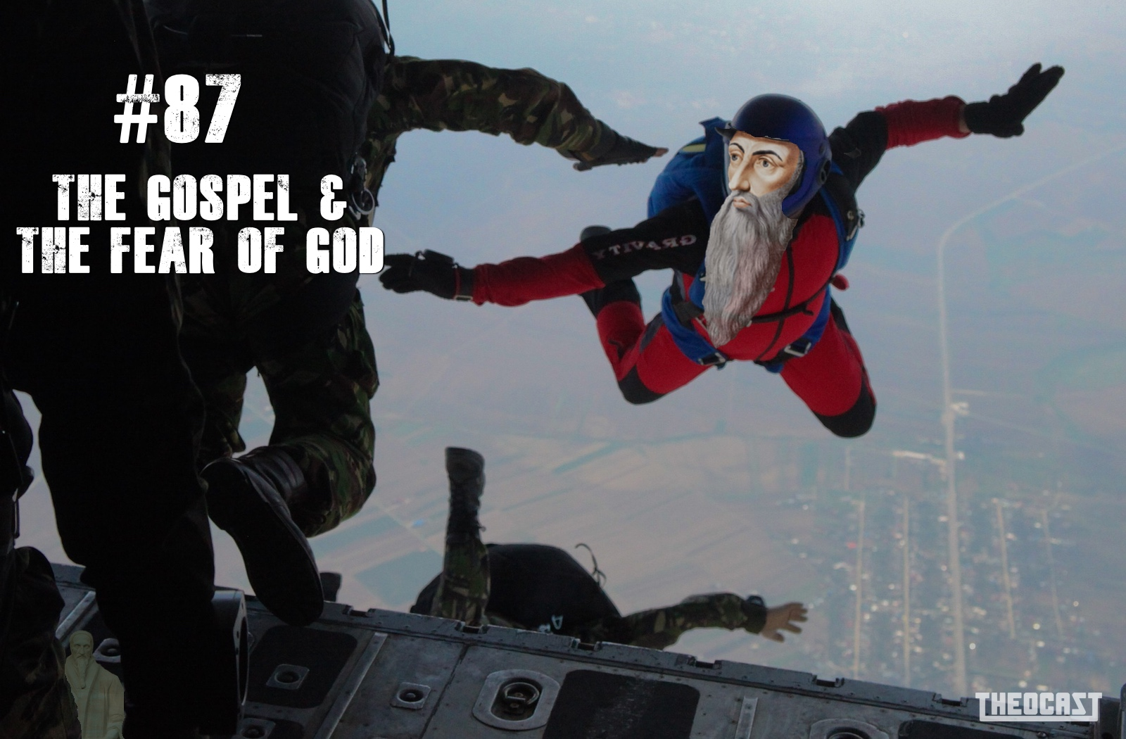 #87 The Gospel & The Fear of God