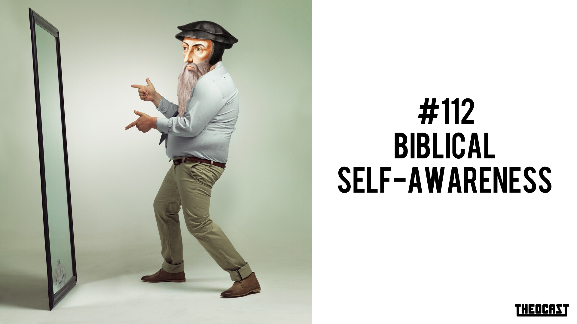 #112 Biblical Self-Awareness