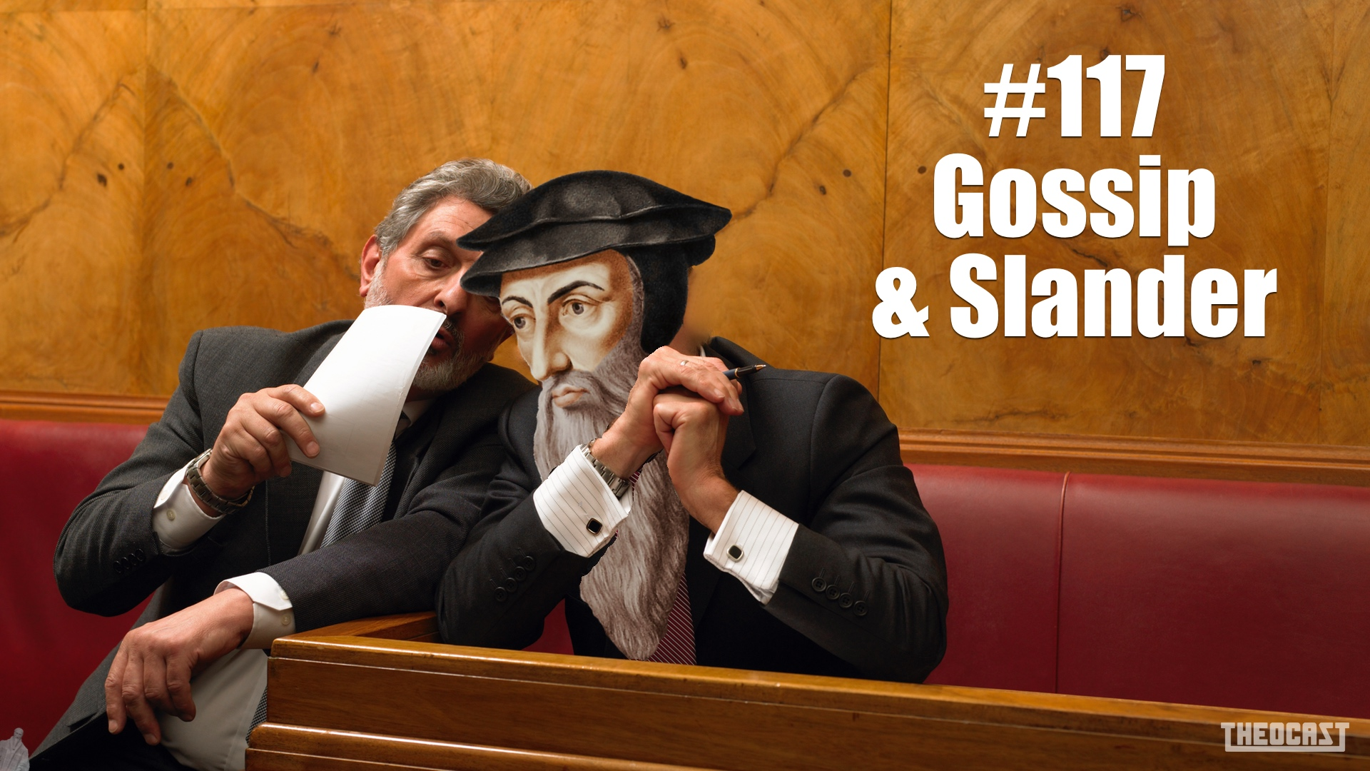 #117 Gossip & Slander