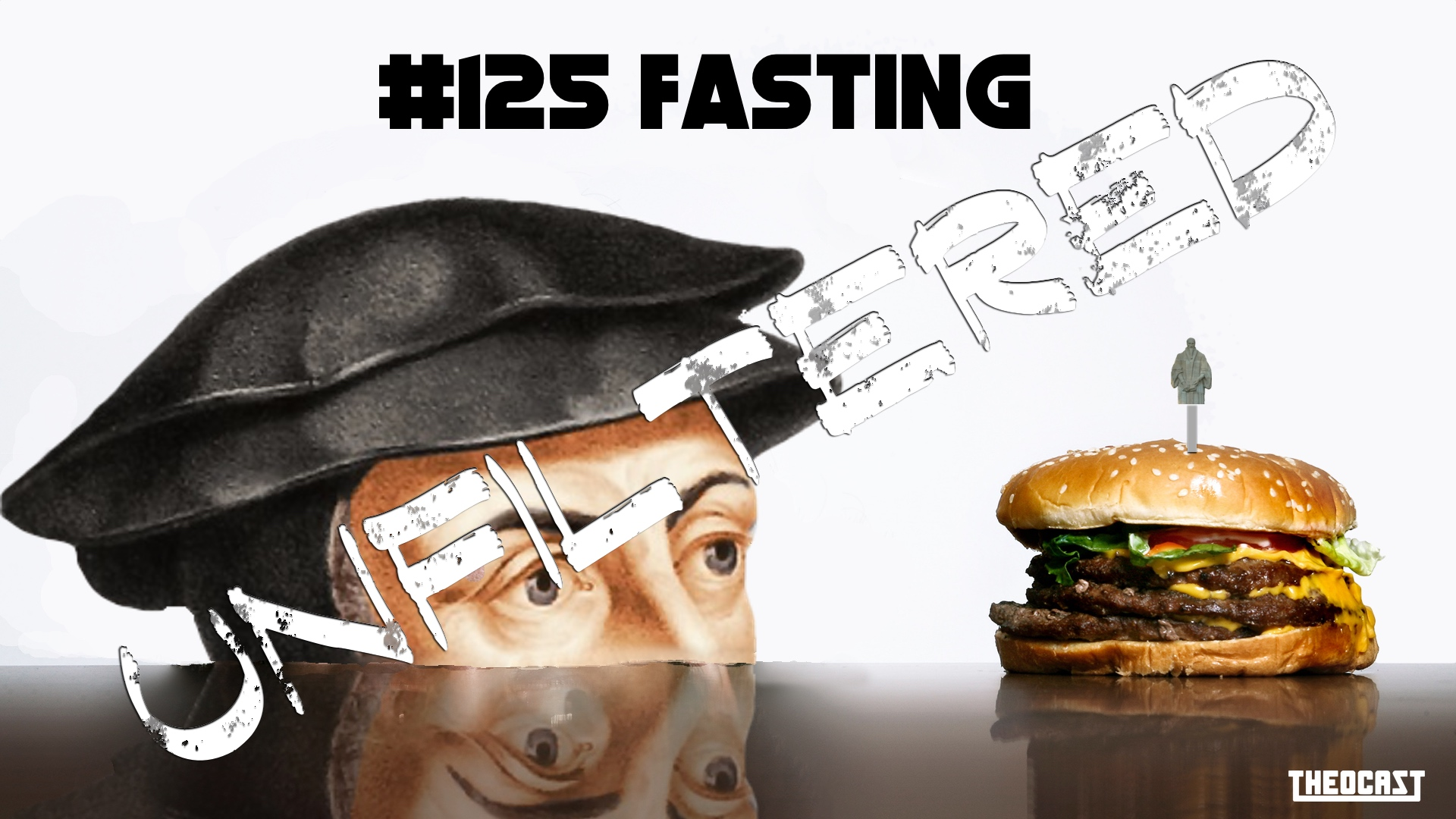 UNFILTERED #125 Fasting