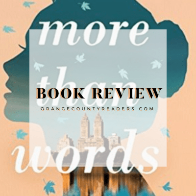 Book Review | More Than Words by Jill Santopolo #bookreview #orangecountyreads