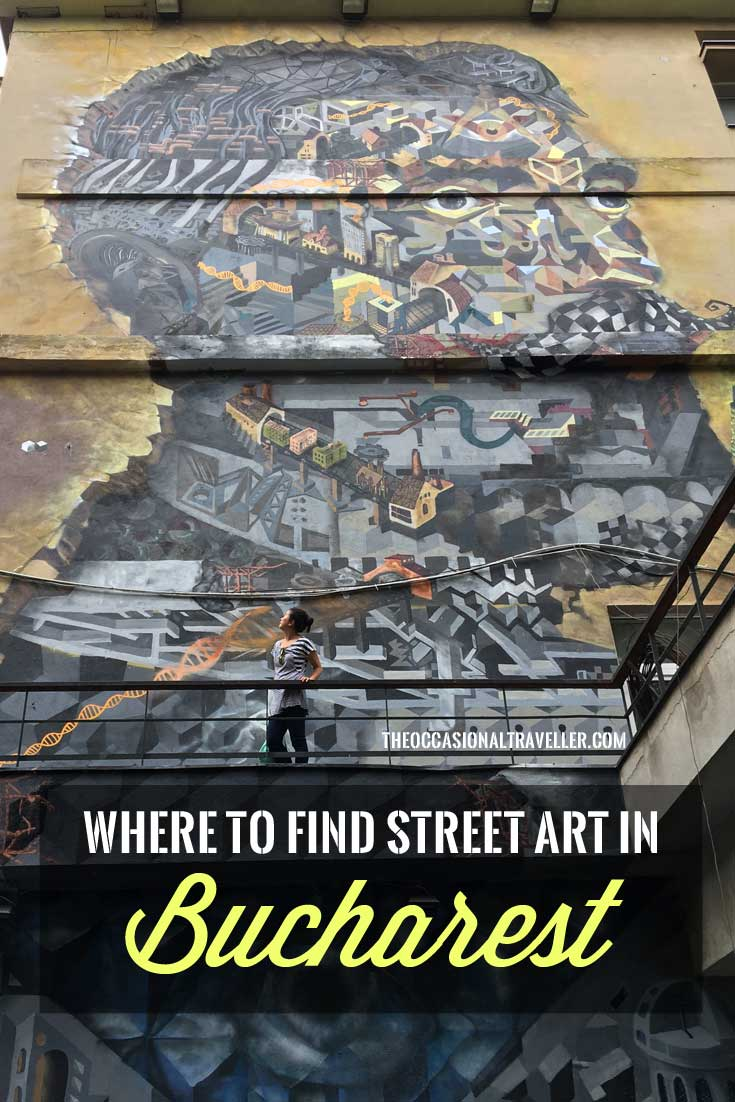 Pin it: Where to find street art in Bucharest