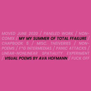 MY MY SUMMER OF TOTAL FFAILURE by Ava Hofmann