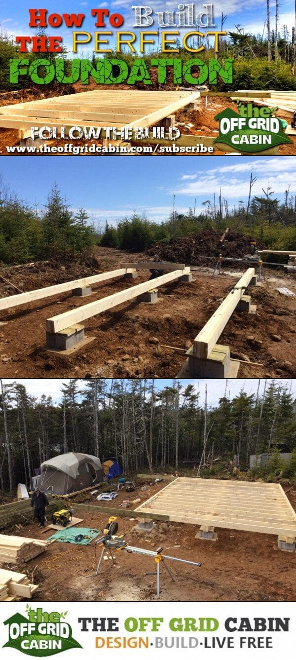 Hidden Secrets For Building the Perfect Off Grid Cabin Foundation Pin