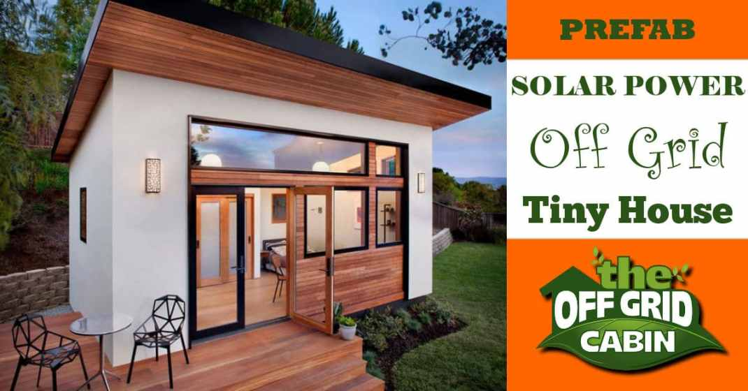 Solar Power Prefab Off Grid Cabin