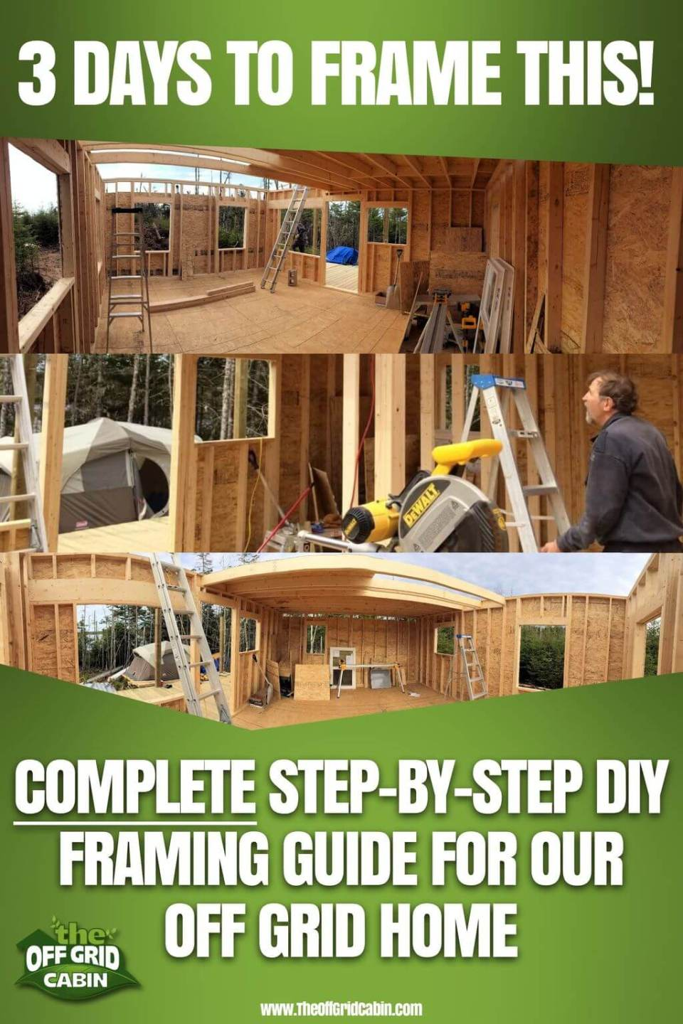 Framing The Off Grid Cabin Walls In 3 Days Day 3 Pin