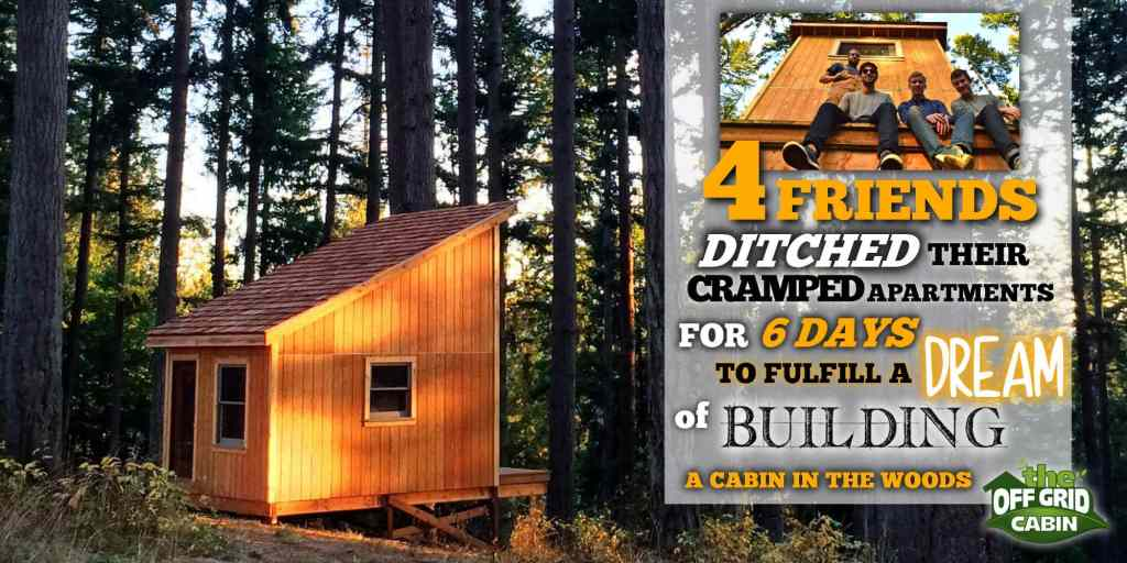 The 6 Day Cabin Featured Image